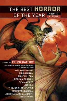 The Best Horror of the Year, Volume 11 by Ellen Datlow
