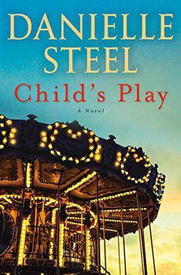 Child's Play: A Novel by Danielle Steel