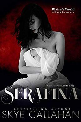 Serafina: Blaire's World by Skye Callahan, Anita Gray, Amy Queau QDesign