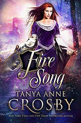 Fire Song by Tanya Anne Crosby