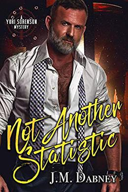 Not Another Statistic by J.M. Dabney