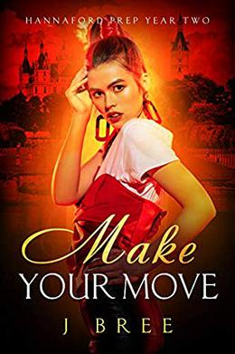 Make Your Move by J. Bree