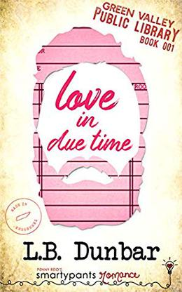 Love in Due Time by L.B. Dunbar