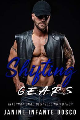 Shifting Gears by Janine Infante Bosco