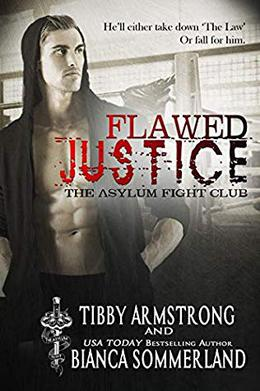 Flawed Justice by Tibby Armstrong, Bianca Sommerland