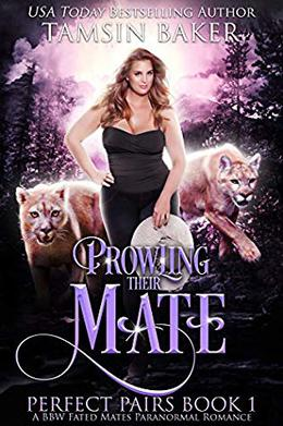Prowling their Mate: A BBW Fated Mates Paranormal Romance by Tamsin Baker