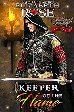 Keeper of the Flame: Orrick by Elizabeth Rose