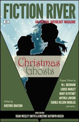 Christmas Ghosts by Kristine Grayson, Lisa Silverthorne, M.L. Buchman, Kristine Kathryn Rusch, Mary Jo Putney, Carole Nelson Douglas, Anthea Lawson, Louise Marley