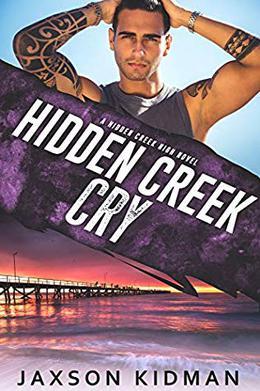 Hidden Creek Cry by Jaxson Kidman