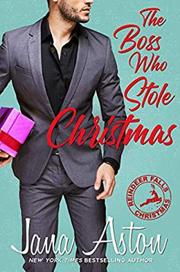 The Boss Who Stole Christmas by Jana Aston