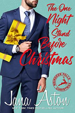 The One Night Stand Before Christmas by Jana Aston