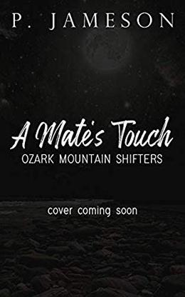 A Mate's Touch by P. Jameson