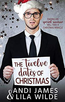 The Twelve Dates of Christmas by Andi James, Lila Wilde