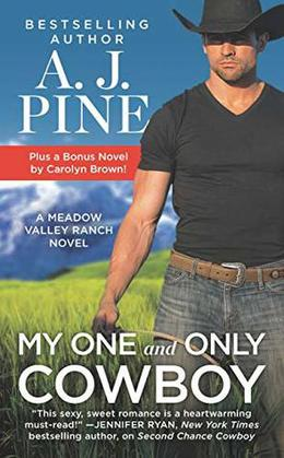 My One and Only Cowboy by A.J. Pine