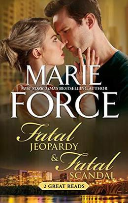 Fatal Jeopardy & Fatal Scandal by Marie Force