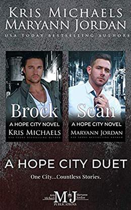 A Hope City Duet by Kris Michaels, Maryann Jordan, Hopeful Heroes
