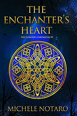 The Enchanter's Heart by Michele Notaro