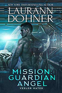 Mission: Guardian Angel by Laurann Dohner