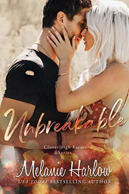 Unbreakable by Melanie Harlow