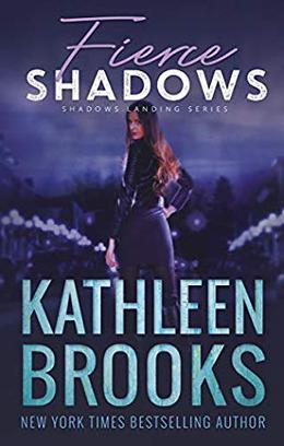 Fierce Shadows by Kathleen Brooks