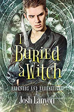 I Buried a Witch by Josh Lanyon