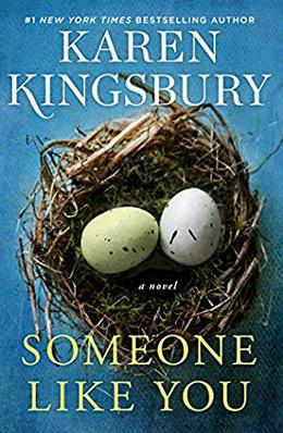 Someone Like You  (The Baxter Family) by Karen Kingsbury