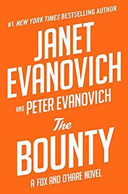 The Bounty by Janet Evanovich, Peter Evanovich