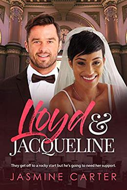 Lloyd And Jacqueline: BWWM, Clean, Widower, Billionaire Romance by Jasmine Carter, BWWM Club