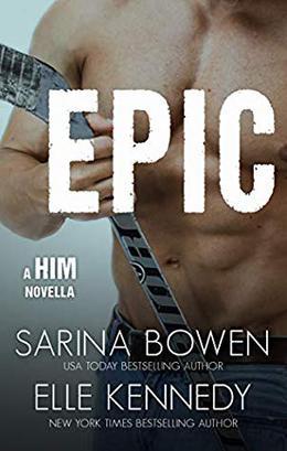 Epic by Sarina Bowen, Elle Kennedy