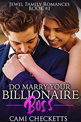 Do Marry Your Billionaire Boss by Cami Checketts