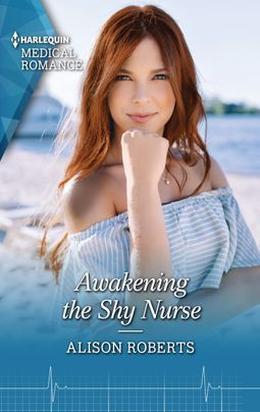 Awakening the Shy Nurse by Alison Roberts
