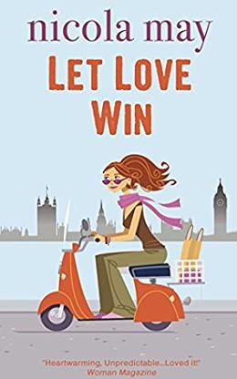Let Love Win by Nicola May