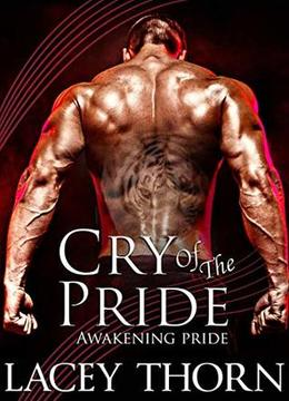 Cry of the Pride by Lacey Thorn