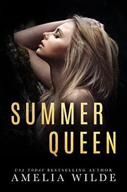Summer Queen by Amelia Wilde