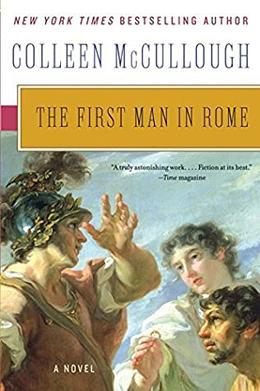 The First Man in Rome ) by Colleen McCullough