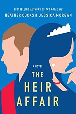 The Heir Affair by Heather Cocks, Jessica Morgan
