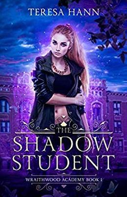 The Shadow Student by Teresa Hann