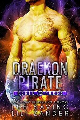 Draekon Pirate by Lee Savino, Lili Zander