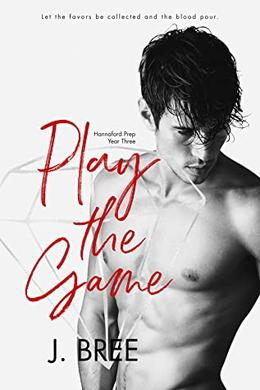 Play the Game by J. Bree