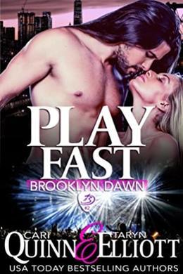 Play Fast by Cari Quinn, Taryn Elliott