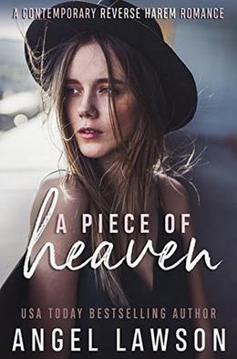 A Piece of Heaven by Angel Lawson
