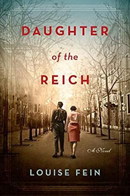 Daughter of the Reich by Louise Fein