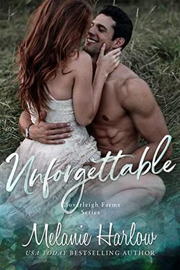 Unforgettable by Melanie Harlow
