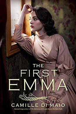 The First Emma by Camille Di Maio