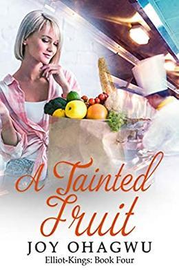 A Tainted Fruit - A Christian Suspense by Joy Ohagwu