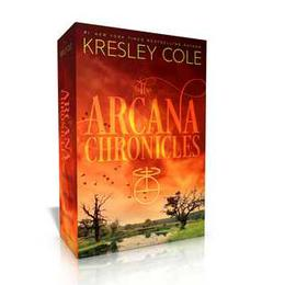 The Arcana Chronicles by Kresley Cole