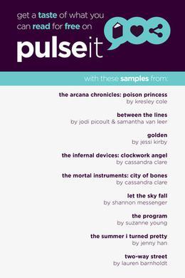 Pulseit eSampler by Shannon Messenger, Suzanne Young, Jodi Picoult, Samantha van Leer, Lauren Barnholdt, Jessi Kirby, Jenny Han, Cassandra Clare, Kresley Cole
