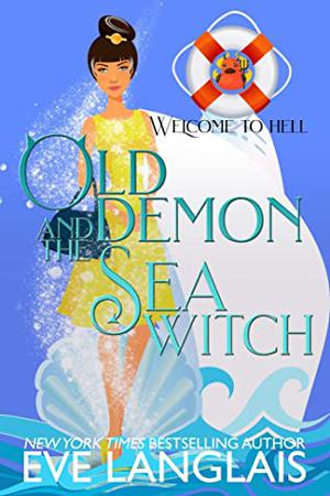 Old Demon and the Sea Witch by Eve Langlais