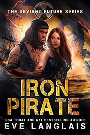 Iron Pirate by Eve Langlais