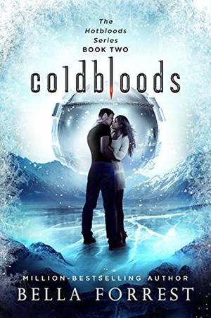 Coldbloods by Bella Forrest